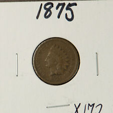 1875 INDIAN HEAD 1C SMALL CENT ** BETTER DATE Lot#X172