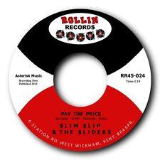 "SLIM SLIP & THE SLIDERS - ""PAY THE PRICE"" FRANTIC ROCKABILLY 45 - LISTEN"