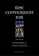 The Conversion Job; Peter Rose Lyricist: Anne Conlon, RCM126, Rose Conlon Music
