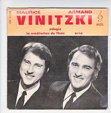 Maurice & Armand VINITZIKI Vinyl 33T 17 cm ADAGIO - MEDITATION THAÏS Violon RARE