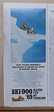 1969 magazine ad for Ski-Doo Snowmobiles - Tough Enough to Conquer The Arctic