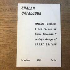 Shalan Catalogue Missing Phosphors GB Stamps 1969