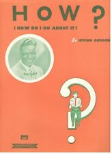 Nat Cole-How? (How Do I Go About It) Sheet Music-1952-Rare-New-Mint Condition!