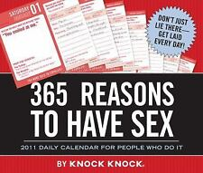 NEW - 365 Reasons to Have Sex 2011 Daily Calendar by Knock Knock