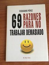 69 razones para no trabajar demasiado - ciudadano Perez