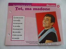 CARTE FICHE PLAISIR DE CHANTER ORLANDO TOI MA MADONE