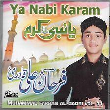 YA NABI KARAM (MUHAMMAD FARHAN ALI QADRI) VOL. 11 -  NEW NAAT CD - FREE UK POST