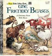 The Friendly Beasts: A Christmas Poem with Music - First Little Golden Book