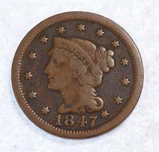 1847 Braided Hair Large Cent VERY GOOD 1c