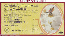 CASSA RURALE DI CALDES LIRE 100 21.03. 1978 ASTRO GIALLO FDS C21