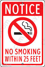 """NO SMOKING Within 25 Feet on a 8""""x12"""" Aluminum Sign Made in the USA UV Protected"""