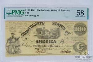 1861 $100 Confederate Currency T-13 PMG 58 Choice About New Civil War Note 21378
