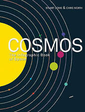 Cosmos: The Infographic Book of Space, North, Chris, Lowe, Stuart, Good, Paperba