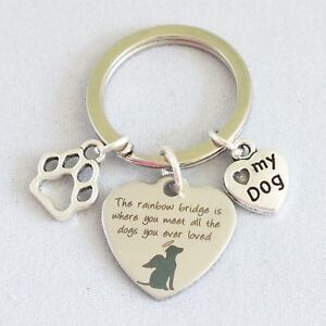 The rainbow bridge is where you meet all the dogs you loved - memorial Keyring