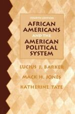African Americans and the American Political System 4th Edition