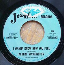 SOUL 45: ALBERT WASHINGTON I Wanna Know How You Feel/Love is a Wonderful Thing