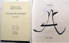 ALECHINSKY/DUMAYET/A LA RECHERCHE DU FEMININ/ABECEDAIRE/ L ECHOPPE/2007/1000 EX