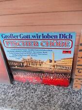 Fischer Chöre: Großer Gott, wir loben Dich, eine Schallplatte
