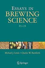 Essays in Brewing Science by Lewis, Michael J., Bamforth, Charles W.