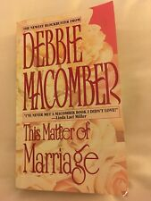 THIS MATTER OF MARRIAGE BY DEBBIE MACOMBER - SOFT COVER - FREE SHIPPING