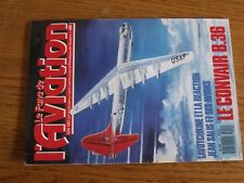 $$$ Revue Fana de l'aviation N°210 Convair B.36  Lavotchkine reaction  Jean Sali