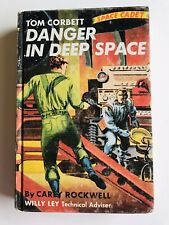 Tom Corbett Space Cadet Danger In Deep Space Carey Rockwell 1953 Number 2