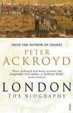London: The Biography, By Peter Ackroyd,in Used but Acceptable condition