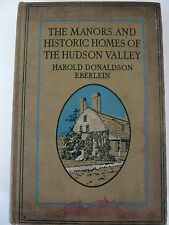 Harold Eberlein The Manors Houses and Historic Homes of The Hudson Valley 1924