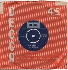 VAL DOONICAN what would i be*gentle mary 1966 UK DECCA 45