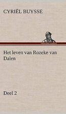 NEW Het leven van Rozeke van Dalen, deel 2 (Dutch Edition) by Cyriël Buysse