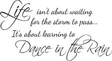 DANCE IN THE RAIN QUOTE WALL ART STICKER DECAL HOME BEDROOM KITCHEN LOUNGE