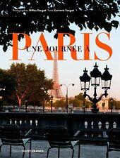 UNE JOURNÉE A PARIS - 144 pages de visite originale et insolite - neuf.