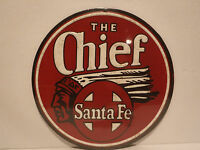 """The Chief Metal Round Santa Fe Railroad Metal Sign 9"""" New Collectible Sign"""