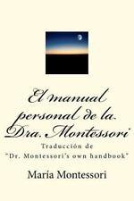 El Manual Personal De La Doctora Montessori: Traducci?n De dr. Montessori's O...