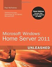 Microsoft Windows Home Server 2011 Unleashed (3rd Edition) by McFedries, Paul