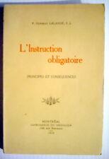 LIVRE DE 1919, L'INSTRUCTION OBLIGATOIRE, PRINCIPES ET CONSÉQUENCES