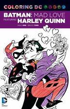 Batman Adventures: Mad Love Adult Coloring Book by Paul Dini DC Comics 2016