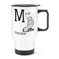 Letra M es para Manatí Viaje Taza con mango - Divertido Alfabeto Térmico