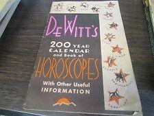 DeWITT'S 200 YEAR CALENDAR AND BOOK OF HOROSCOPE - JOHN P. KELLY - DUNMORE PA