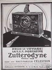 PUBLICITÉ 1928 POUR LE VOYAGE TSF PORTATIVE ZUTTERODYNE HAUT-PARLEUR CÉLESTION