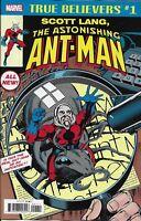 The Astonishing Ant-Man Comic Issue 1 Scott Lang True Believers Reprint 2018