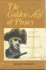 Golden Age of Piracy Hardcover Hugh F Rankin
