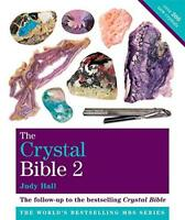 The Crystal Bible: v. 2: Featuring Over 200 Additional Healing Stones (Godsfield