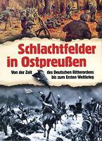 Schlachtfelder in Ostpreußen