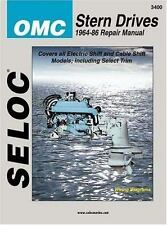 OMC Stern Drive, 1964-1986 (Seloc Marine Tune-Up and Repair Manuals) by Seloc
