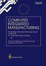 Computer Integrated Manufacturing : Proceedings of the Sixth CIM-Europe...