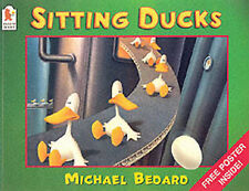 Sitting Ducks, Michael Bedard