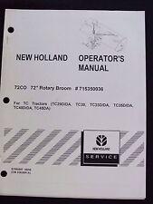 "NEW HOLLAND 72CO 72"" ROTARY BROOM 4 TC29 TC33 TC35 TC40 TRACTOR OPERATORS MANUAL"