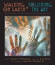 Walking on Earth and Touching the Sky : Poetry and Prose by Lakota...  (ExLib)