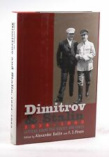 Dimitrov and Stalin, 1934-1943: Letters from the Soviet Archives (Annals of Comm